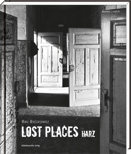 Lost Places Harz Urban Exploration